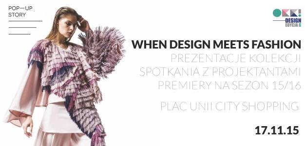 OKK! design – 6 edycja. Spotkanie z dobrym wzornictwem! MODA NA DESIGN