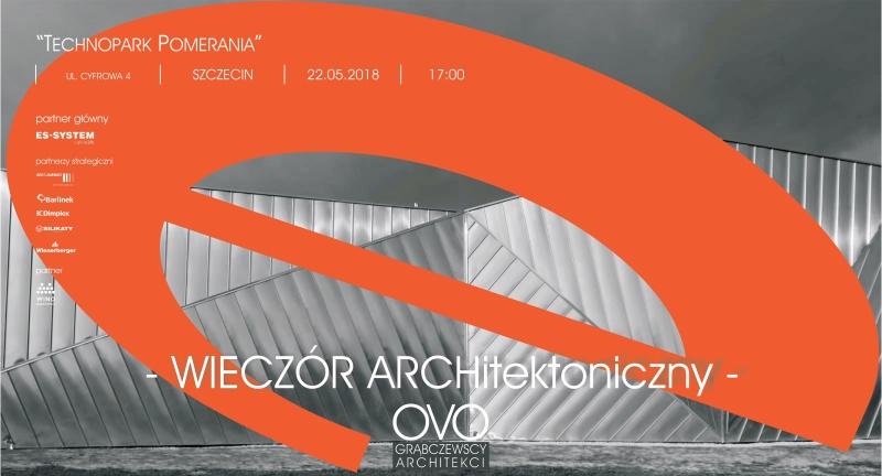 Zaproszenie na wieczór Architektoniczny - OVO Grąbczewscy w Szczecinie