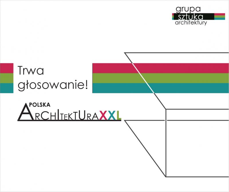 Wybierz najlepszą realizację w Plebiscycie Polska Architektura XXL 2017!